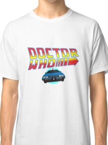Back to Doctor Who Mash Up with Type 40 Delorean Classic T-Shirt