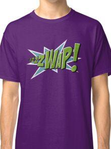 zzzZWAP! Classic T-Shirt