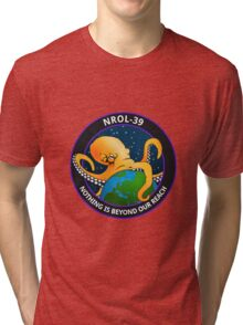 Nothing Is Beyond Our Reach - NROL-39 Tri-blend T-Shirt