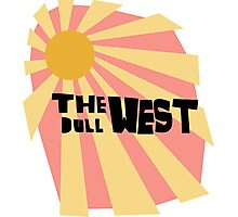 the dull west Photographic Print