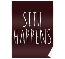 Sith Happens Poster
