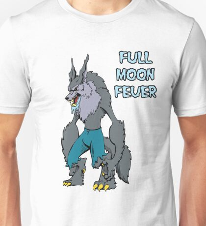 Full Moon Fever Unisex T-Shirt