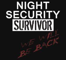 Night Security Survivor Kids Tee