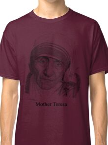 Mother Teresa Classic T-Shirt