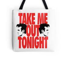 Take Me Out Tonight Tote Bag