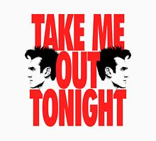 Take Me Out Tonight T-Shirt