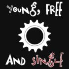 Young Free And Single Fixed Gear  by Ipedal