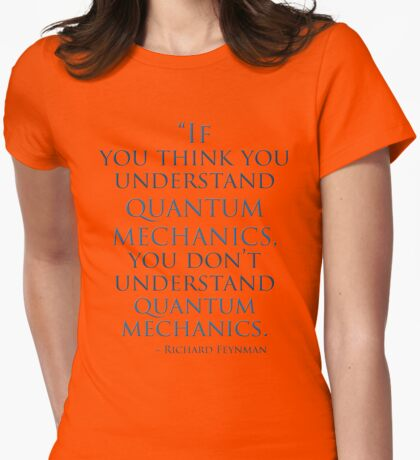 Quantum Mechanics by Richard  Feynman Womens Fitted T-Shirt