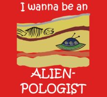 I wanna be an Alienpologist (dark shirts) Kids Clothes