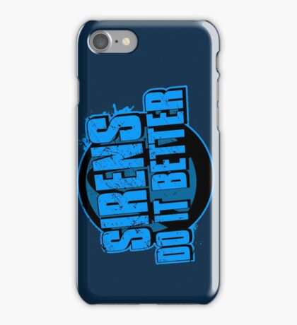 Sirens Do It Better (blue) iPhone Case/Skin