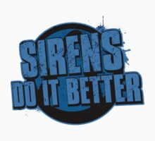 Sirens Do It Better (blue) Kids Tee