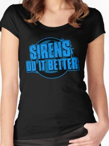 Sirens Do It Better (blue) Women's Fitted Scoop T-Shirt