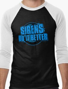 Sirens Do It Better (blue) Men's Baseball ¾ T-Shirt