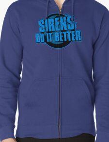 Sirens Do It Better (blue) Zipped Hoodie