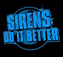 Sirens Do It Better (blue) by spazzynewton