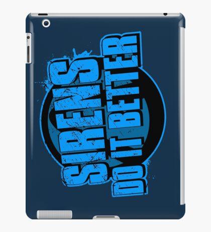 Sirens Do It Better (blue) iPad Case/Skin