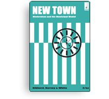 New Town - Modernism and the Municipal Model Canvas Print