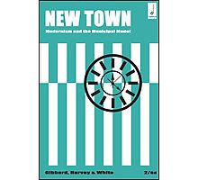 New Town - Modernism and the Municipal Model Photographic Print