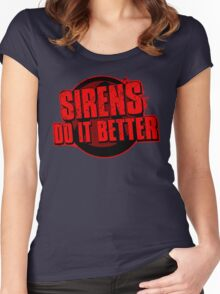 Sirens Do It Better (red) Women's Fitted Scoop T-Shirt