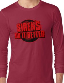 Sirens Do It Better (red) Long Sleeve T-Shirt