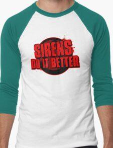 Sirens Do It Better (red) Men's Baseball ¾ T-Shirt