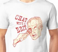 Chat With a Brit, on your chest! Unisex T-Shirt