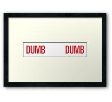 dumb dumb wendy Framed Print