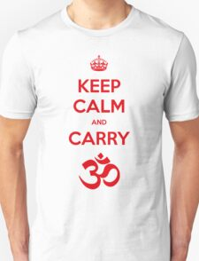 Keep calm and carry aum Unisex T-Shirt