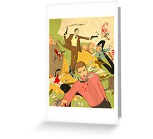 Boys just want to have fun Greeting Card