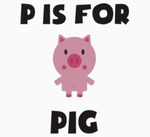 P Is For Pig Kids Clothes
