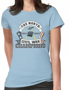 The North - Civil War Champions - Notherner Pride - Union Pride - Anti-Confederate Funny Shirt Womens Fitted T-Shirt