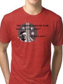 Pvt. Vasquez quote Tri-blend T-Shirt