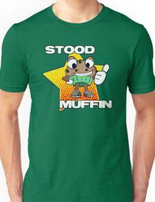 Stood Muffin Unisex T-Shirt