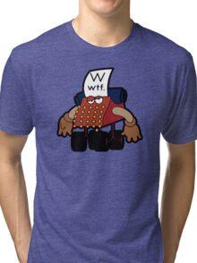 W Is For Whut-Da-Fuh Tri-blend T-Shirt