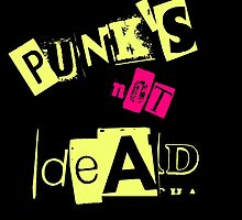 Punk's Not Dead! by pxnsy