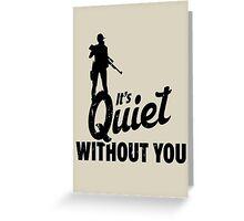 Quiet Greeting Card
