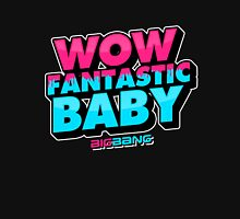 WOW FANTASTIC BABY Unisex T-Shirt