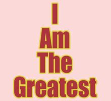 I Am The Greatest - T-Shirt - Quote Sticker Baby Tee