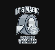 Duct Tape is Magic T-Shirt