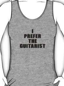 I Prefer The Guitarist - Jimi Hendrix T-Shirt T-Shirt