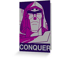 Megatron - Conquer Greeting Card