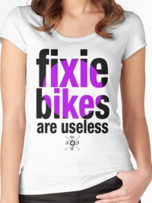 fixie bikes are useless Women's Fitted Scoop T-Shirt