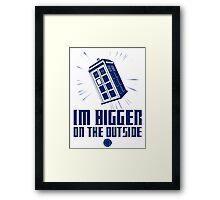 Tardis - I'm Bigger On The Outside - Blue Framed Print