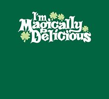 I'm Magically Delicious Unisex T-Shirt