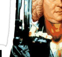 I'll be Bach. Sticker
