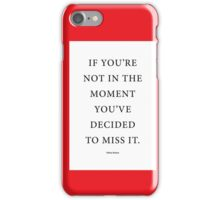 Tobias Sloane Quote Series 6 iPhone Case/Skin