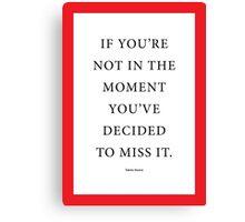 Tobias Sloane Quote Series 6 Canvas Print