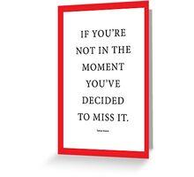 Tobias Sloane Quote Series 6 Greeting Card