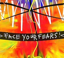 Face Your Fears by Vincent J. Newman