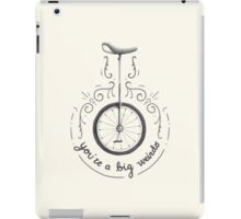 You're a Big Weirdo iPad Case/Skin